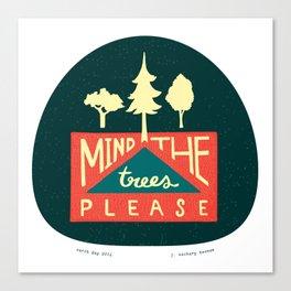Mind the trees, please Canvas Print