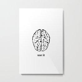 Use it Metal Print