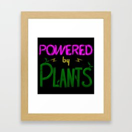 Powered By Plants - Neon Framed Art Print