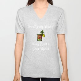 Bloody Mary One Bloody Mary Away From a Good Mood Unisex V-Neck