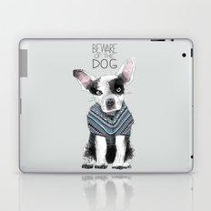 Beware of the dog Laptop & iPad Skin