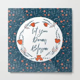 Dreams Blossom Metal Print