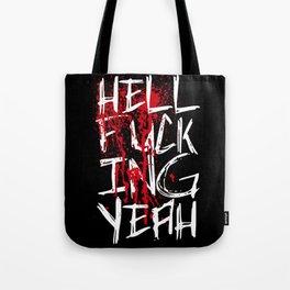 hellyeah!! Tote Bag