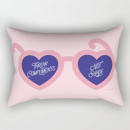 Throw Compliments Not Shade Rectangular Pillow