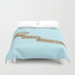 Now That's A Catchy Tune! Duvet Cover