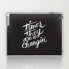times they are a changin' Laptop & iPad Skin