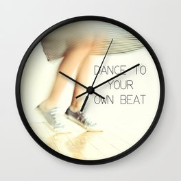 Dance to your own beat Wall Clock