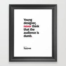 Young Designer — Advice #3 Framed Art Print