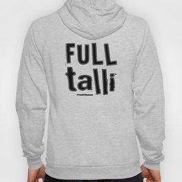 Full Talli (Totally Drunk) Hoody