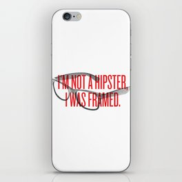 Not a Hipster iPhone Skin