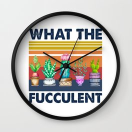 Retro Vintage What The Fucculent Cactus Succulents Plant Gardening Funny Farmer Gift Wall Clock