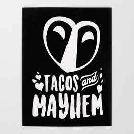 Tacos And Mayhem Poster