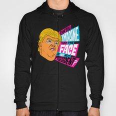 Trump Face Hoody