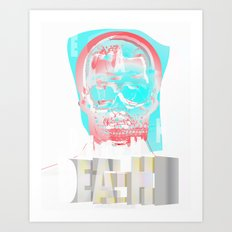 DEATH BECOMES U Art Print