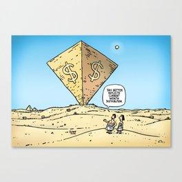 Pyramid of Wealth Canvas Print