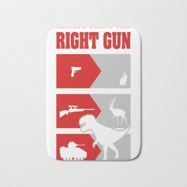 Always bring the RIGHT GUN Bath Mat