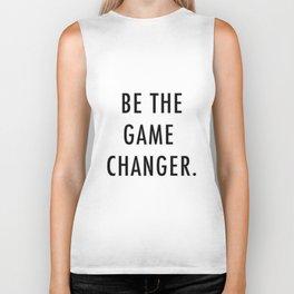 Be the game changer Biker Tank