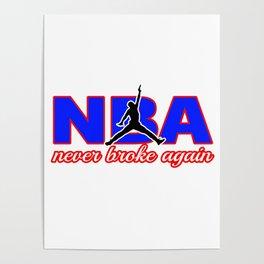 never broke again shirt Poster