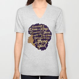 Black Girl Magic - Descendants of Queens and Kings Determined To Rise Faux Gold Afro Woman Unisex V-Neck