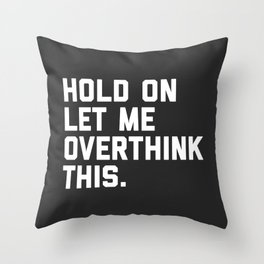 Quote Throw Pillows Society6