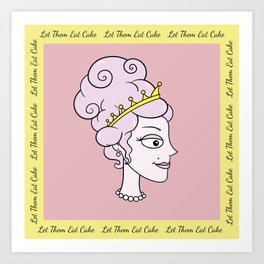 Let Them Eat Cake (pink with yellow border) by Blissikins Art Print
