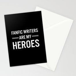 Fanfic Writers Are My Heros 2 Stationery Cards