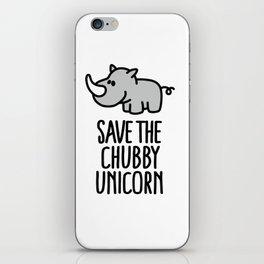 Save the chubby unicorn iPhone Skin