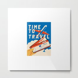 Time To Travel Plane Ticket Wanderer and Explorer Gift Metal Print