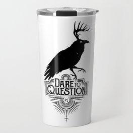 Dare To Question | BLK Travel Mug