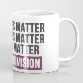 Stop the division Coffee Mug