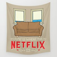 """netflix Wall Tapestries featuring """"Home Is Where The Netflix Is"""" Art Print by Robert Iacuzio"""