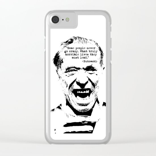 Charles Bukowski Quote Crazy Clear iPhone Case