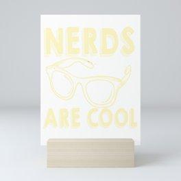 nerds are cool nerds are great glasses glass smart Mini Art Print