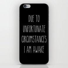 unfortunate circumstances in b&w iPhone & iPod Skin