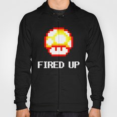 FIRED UP Hoody
