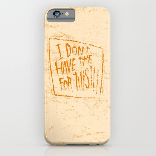 AIN'T GOT TIME iPhone & iPod Case