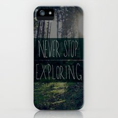 Never Stop Exploring II iPhone (5, 5s) Slim Case