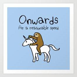 Onwards! At A Reasonable Speed (Sloth Riding Unicorn) Art Print