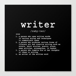 Definition of a Writer Canvas Print