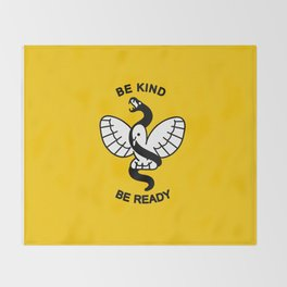 Be Kind, Be Ready Throw Blanket