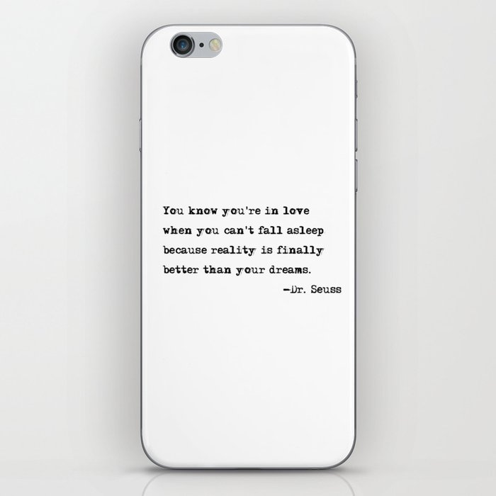 You Know Youre In Love Dr Seuss Quote Iphone Skin By Quoteme