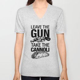 Leave the Gun Take the Cannoli Unisex V-Neck