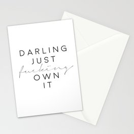 darling just fucking own it,fashion print,gift for her,gift for wife,bedroom decor,funny print Stationery Cards