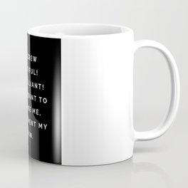 Oh Screw Beautiful, I'm Brilliant Coffee Mug