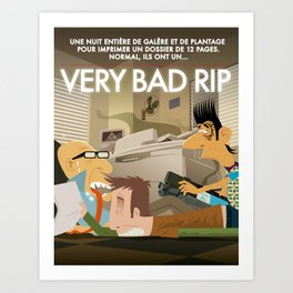 Very Bad Rip Art Print