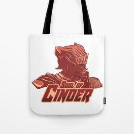 Soul of Cinder Tote Bag