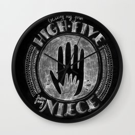 Getting my first high-five from my neice | By: Melissa Medwyk Wall Clock