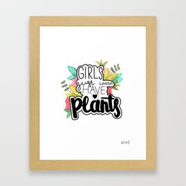 girls just wanna have plants Framed Art Print
