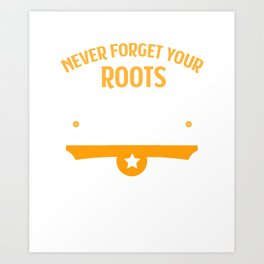 Never forget your Roots German Cities Gift Bonn Art Print