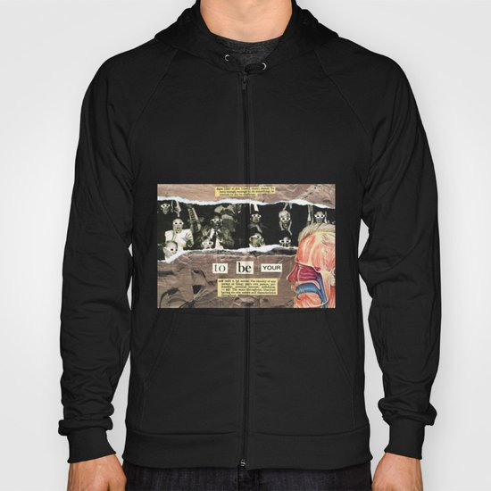 Dare To Be Yourself Hoody
